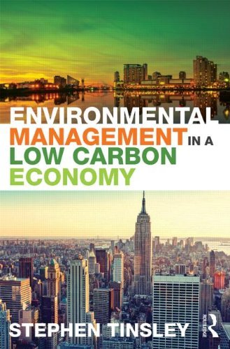 Environmental Management in a Low Carbon Economy: Tinsley, Stephen