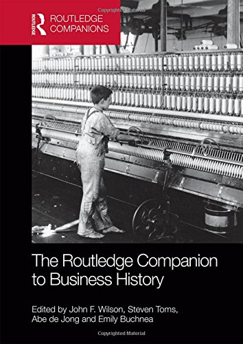 9780415855563: The Routledge Companion to Business History (Routledge Companions in Business, Management and Accounting)