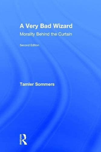 9780415855723: A Very Bad Wizard: Morality Behind the Curtain