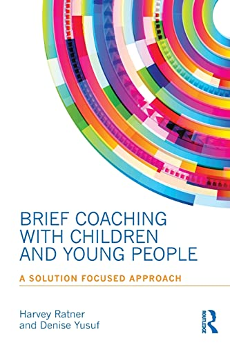 9780415855891: Brief Coaching with Children and Young People: A Solution Focused Approach