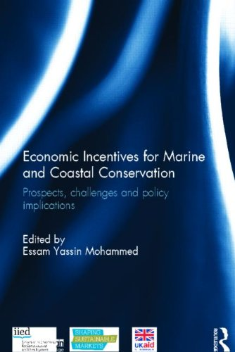9780415855976: Economic Incentives for Marine and Coastal Conservation: Prospects, Challenges and Policy Implications