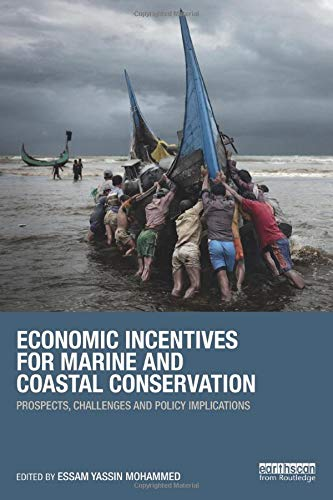 9780415855983: Economic Incentives for Marine and Coastal Conservation: Prospects, Challenges and Policy Implications