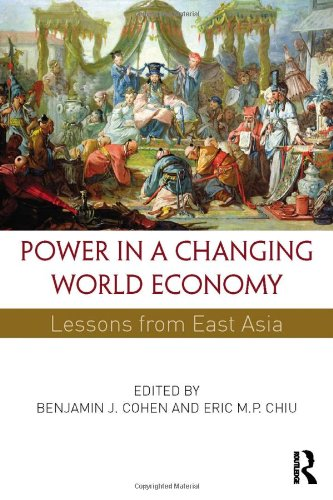 9780415856140: Power in a Changing World Economy: Lessons from East Asia