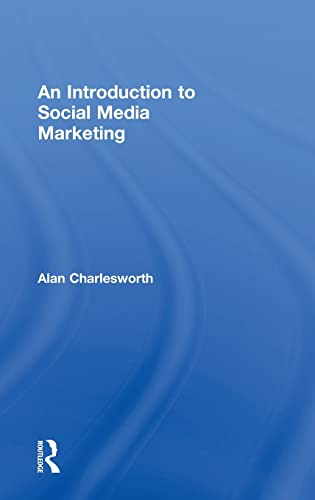9780415856164: An Introduction to Social Media Marketing