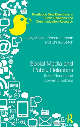 9780415856263: Social Media and Public Relations: Fake Friends and Powerful Publics (Routledge New Directions in Public Relations & Communication Research)
