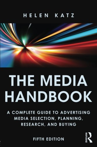 9780415856713: The Media Handbook: A Complete Guide to Advertising Media Selection, Planning, Research, and Buying (Routledge Communication Series)