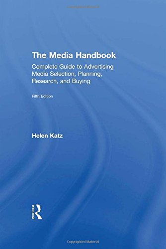9780415856720: The Media Handbook: A Complete Guide to Advertising Media Selection, Planning, Research, and Buying (Routledge Communication Series)