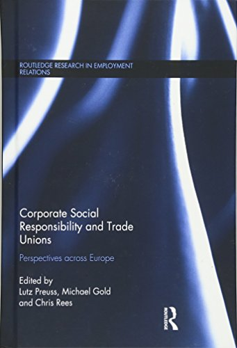 9780415856812: Corporate Social Responsibility and Trade Unions: Perspectives across Europe (Routledge Research in Employment Relations)