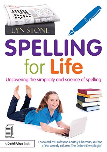 9780415856935: Spelling for Life: Uncovering the simplicity and science of spelling