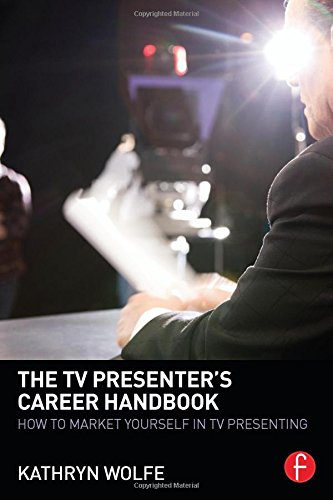 9780415856973: The TV Presenter's Career Handbook: How to Market Yourself in TV Presenting