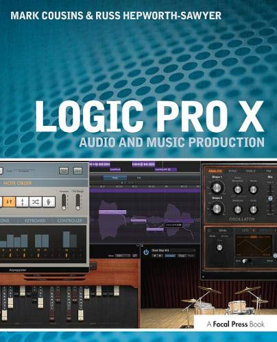 9780415857680: Logic Pro X: Audio and Music Production