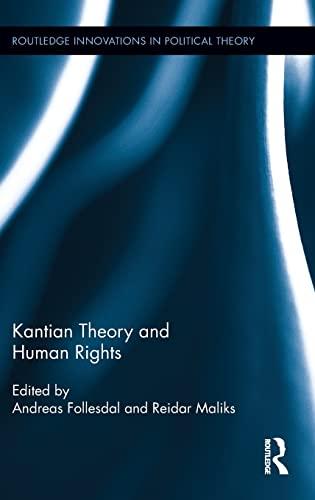 9780415857697: Kantian Theory and Human Rights