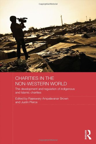 9780415857895: Charities in the Non-Western World: The Development and Regulation of Indigenous and Islamic Charities (Routledge Charities Studies)