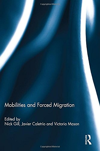 9780415857956: Mobilities and Forced Migration
