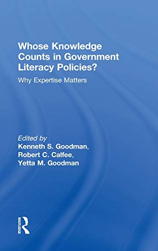 9780415858007: Whose Knowledge Counts in Government Literacy Policies?: Why Expertise Matters