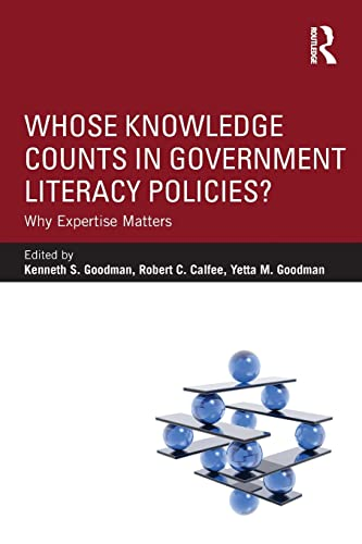 9780415858014: Whose Knowledge Counts in Government Literacy Policies?: Why Expertise Matters