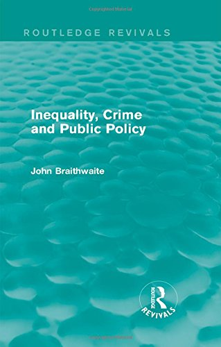 9780415858120: Inequality, Crime and Public Policy (Routledge Revivals) (Volume 5)