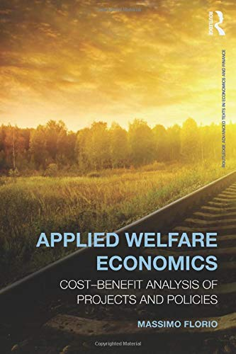 9780415858311: Applied Welfare Economics: Cost-Benefit Analysis of Projects and Policies (Routledge Advanced Texts in Economics and Finance)