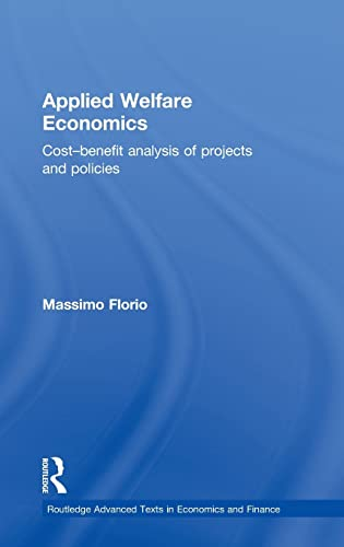 9780415858335: Applied Welfare Economics: Cost-Benefit Analysis of Projects and Policies (Routledge Advanced Texts in Economics and Finance)
