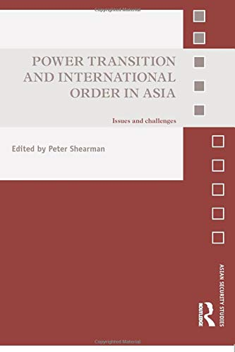 9780415858427: Power Transition and International Order in Asia: Issues and challenges