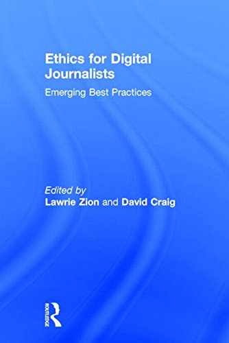 9780415858847: Ethics for Digital Journalists: Emerging Best Practices