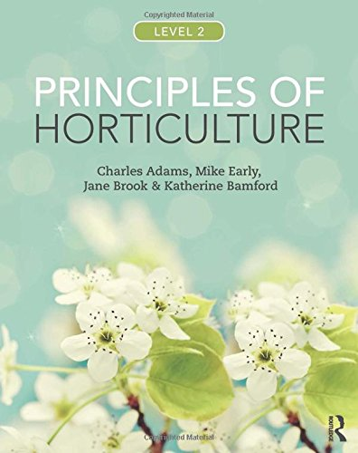 9780415859080: Principles of Horticulture: Level 2