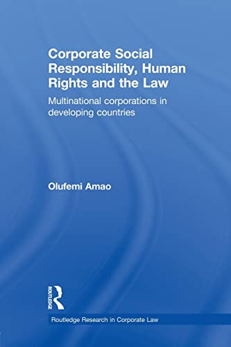 9780415859257: Corporate Social Responsibility, Human Rights and the Law: Multinational Corporations in Developing Countries (Routledge Research in Corporate Law)