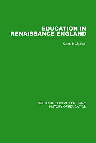 9780415860543: Education in Renaissance England