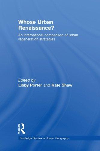 9780415860710: Whose Urban Renaissance?: An international comparison of urban regeneration strategies (Routledge Studies in Human Geography)