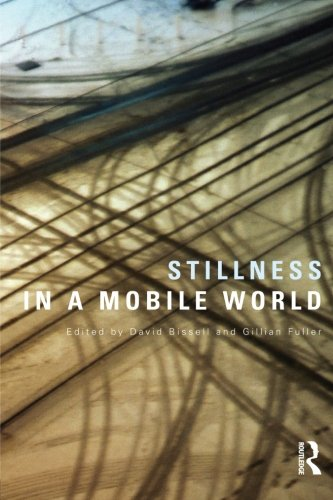 Stillness in a Mobile World (International Library of Sociology)