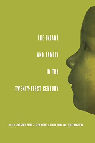 9780415860925: The Infant and Family in the Twenty-First Century (The Mentor Series (IACAPAP))
