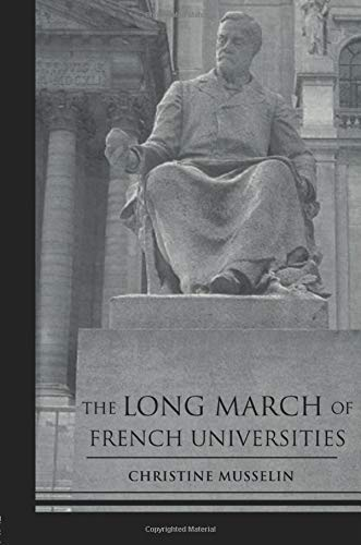 9780415860956: The Long March of French Universities