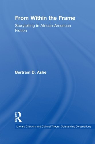 9780415861021: From Within the Frame: Storytelling in African-American Studies (Literary Criticism and Cultural Theory)