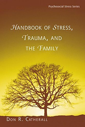 9780415861106: Handbook of Stress, Trauma, and the Family (Psychosocial Stress Series)
