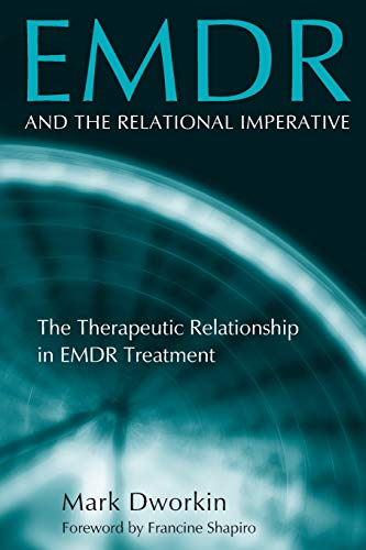 9780415861120: EMDR and the Relational Imperative: The Therapeutic Relationship in EMDR Treatment