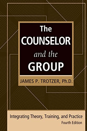 9780415861175: The Counselor and the Group, fourth edition: Integrating Theory, Training, and Practice
