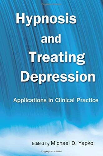 9780415861243: Hypnosis and Treating Depression: Applications in Clinical Practice