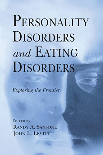 9780415861267: Personality Disorders and Eating Disorders: Exploring the Frontier