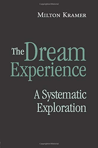 9780415861298: The Dream Experience: A Systematic Exploration