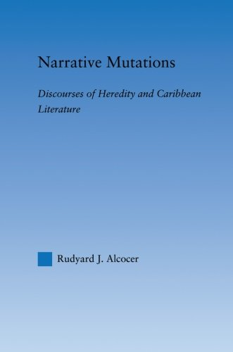 9780415861502: Narrative Mutations: Discourses of Heredity and Caribbean Literature (Literary Criticism and Cultural Theory)