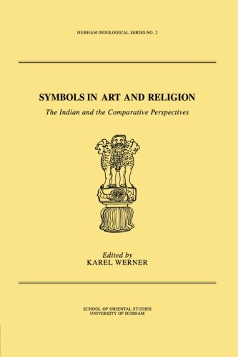 9780415861540: Symbols in Art and Religion: The Indian and the Comparative Perspectives (Durham Indological)