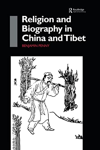 9780415861588: Religion and Biography in China and Tibet