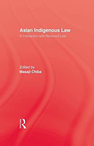 9780415861694: Asian Indigenous Law