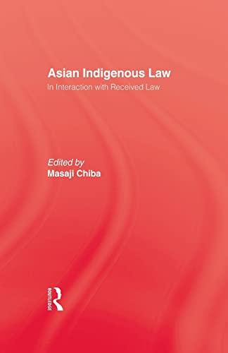 9780415861694: Asian Indigenous Law