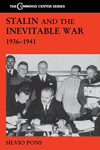 9780415861755: Stalin and the Inevitable War, 1936-1941 (The Cummings Center Series)