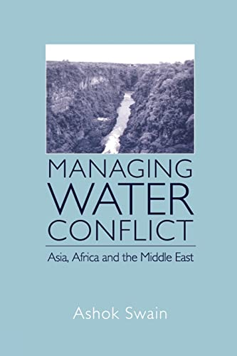9780415861786: Managing Water Conflict: Asia, Africa and the Middle East