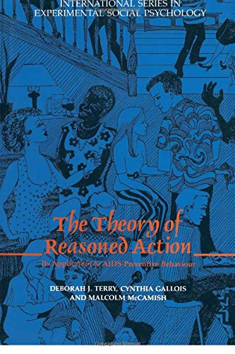 9780415861823: The Theory of Reasoned Action: Its application to AIDS-Preventive Behaviour (International Series in Social Psychology)