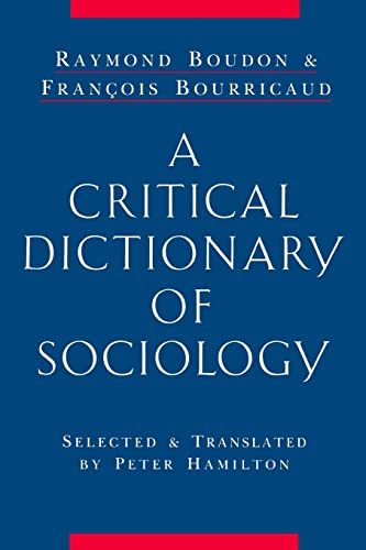 9780415861915: A Critical Dictionary of Sociology