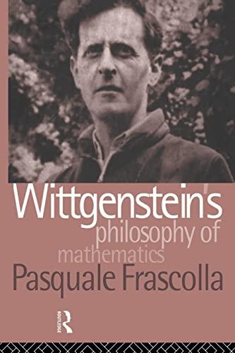 9780415861960: Wittgenstein's Philosophy of Mathematics