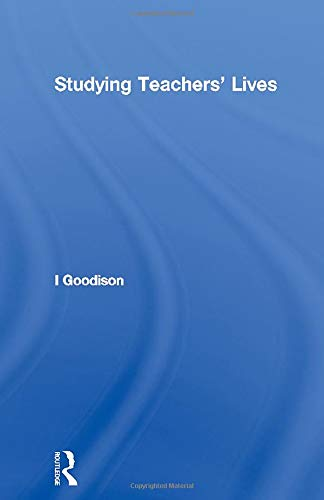 9780415862011: Studying Teachers' Lives (Investigating Schooling Series)